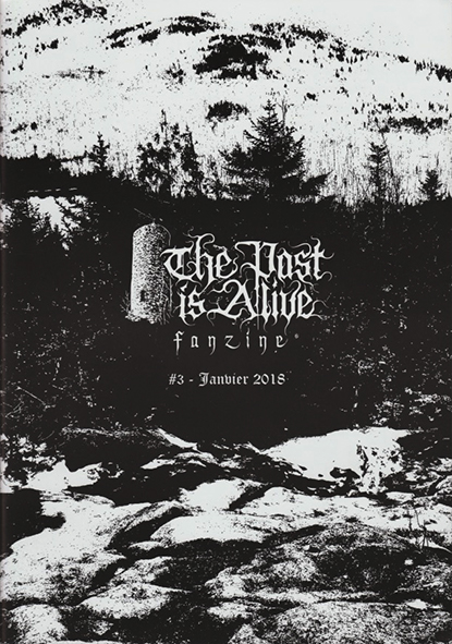 THE PAST IS ALIVE - Issue #3 2018