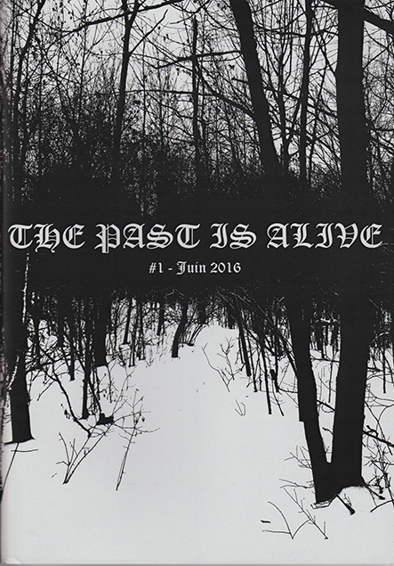 THE PAST IS ALIVE - Issue #1